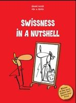 Swissness in a Nutshell - Gianni Haver