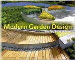 Modern Garden Design : The Big Book of Ideas - Ulrich Timm