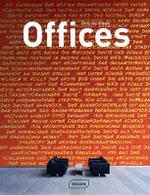 Offices : Architecture in Focus - Chris van Uffelen