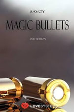 Magic Bullets - Savoy