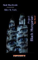 Project Black Hungarian - Niall MacRoslin