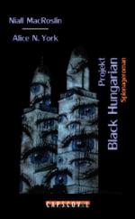Projekt Black Hungarian - Niall MacRoslin