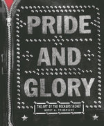 Pride and Glory : The Rocker's Jacket