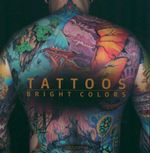 Tattoos : Bright Colors