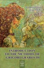 Introduction to the Methods of Grigori Grabovoi - Svetlana Smirnova