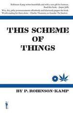 This Scheme of Things - Paul Robinson-Kamp