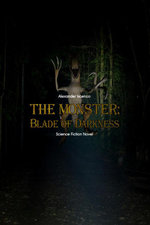 Blade of Darkness (The Monster, #1) - Alexander Iscenco