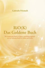 Riok - Das Goldene Buch - Gabriele Friemelt