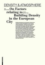 Dense Atmosphere : About Building Density and Its Conditions in the Central European City