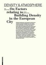 Density & Atmosphere : On Factors Relating to Building Density in the European City