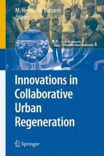 Innovations in Collaborative Urban Regeneration : cSUR-UT Series: Library for Sustainable Urban Regeneration
