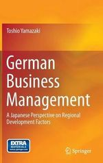 German Business Management : A Policy-Focused Approach to Natural Hazards and D... - Toshio Yamazaki