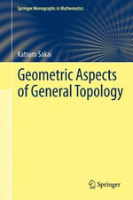 Geometric Aspects of General Topology - Katsuro Sakai