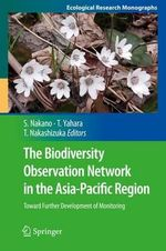 The Biodiversity Observation Network in the Asia-Pacific Region : Toward Further Development of Monitoring