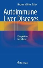 Autoimmune Liver Diseases : Perspectives from Japan