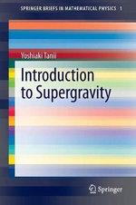 Introduction to Supergravity - Yoshiaki Tanii