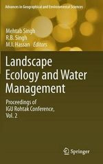 Landscape Ecology and Water Management: Volume 1 : Proceedings of IGU Rohtak Conference