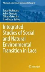 Integrated Studies of Social and Natural Environmental Transition in Laos