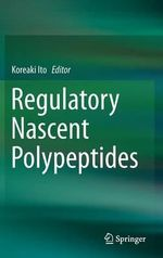 Regulatory Nascent Polypeptides