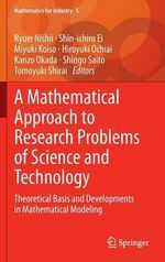 A Mathematical Approach to Research Problems of Science and Technology : Theoretical Basis and Developments in Mathematical Modeling