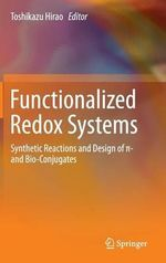 Functionalized Redox Systems : Synthetic Reactions and Design of Pi- and Bio-Conjugates