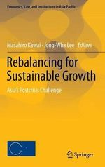 Rebalancing for Sustainable Growth : Asia's Postcrisis Challenge