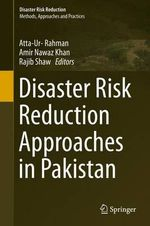Disaster Risk Reduction Approaches in Pakistan : Disaster Risk Reduction