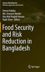 Food Security and Risk Reduction in Bangladesh : Disaster Risk Reduction