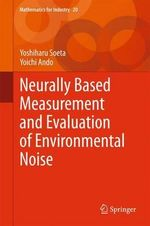 Neurally-Based Measurement and Evaluation of Environmental Noise : Mathematics for Industry - Yoshiharu Soeta