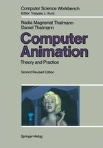 Computer Animation : Theory and Practice - Nadia Magnenat-Thalmann