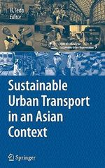 Sustainable Urban Transport in an Asian Context : CSUR-UT Series: Library for Sustainable Urban Regeneration