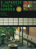 Japanese Touch for Your Garden : Revised and Expanded Edition - Kiyoshi Seike