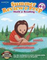 Summer Review & Prep : 4-5 - Kumon Publishing