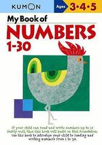 My Book of Numbers, 1-30 - Kumon Publishing