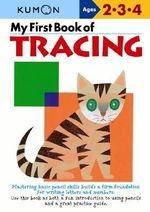 My First Book of Tracing - Kumon Publishing