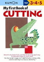My First Book of Cutting - Kumon Publishing