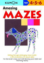 Amazing Mazes - Kumon Publishing