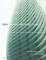 New Japan Architecture :  Recent Works by the World's Leading Architects - Deanna MacDonald