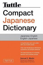 Tuttle Compact Japanese Dictionary - Samuel E. Martin