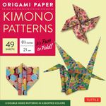 Origami Paper Kimono Patterns Large : Kimono Patterns (Large) - Tuttle Publishing
