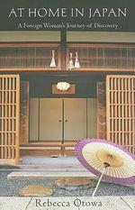 At Home in Japan : My Life in Rural Japan - Rebecca Otowa