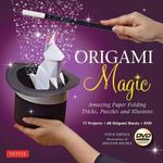 Origami Magic Kit : Amazing Paper Folding Tricks, Puzzles and Illusions [Boxed Kit with 60 Folding Papers, Full-Color Book & DVD] - Steve Biddle