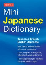 Tuttle Mini Japanese Dictionary : Japanese-English English-Japanese - Yuki Shimada
