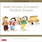 More Japanese Children's Favorite Stories : Anniversary Edition - Florence Sakade