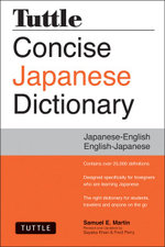 Tuttle Concise Japanese Dictionary : Japanese-English English-Japanese - Samuel E. Martin