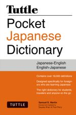 Tuttle Pocket Japanese Dictionary : Completely Revised and Updated Second Edition - Samuel E. Martin