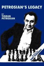 Petrosian's Legacy - Tigran Petrosian