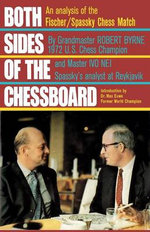 Both Sides of the Chessboard - Robert Byrne