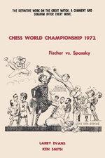 Chess World Championship 1972 Fischer vs. Spassky - Larry Evans