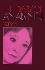 The Diary of Ana S Nin 1931-1934 - Anais Nin